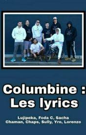 La Gloire Ou L'asile Paroles : gloire, l'asile, paroles, Columbine, Lyrics, Belle, (Chaps), Wattpad