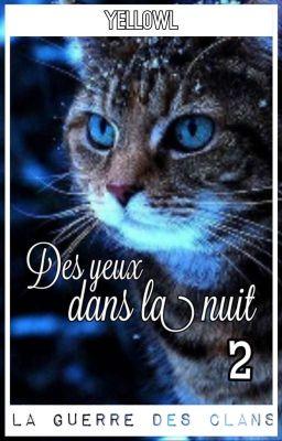 Des Yeux Dans La Nuit : Trilogie, {FanFiction, LGDC}, Everlasting, Wattpad