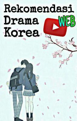 Rekomendasi 5 Web Drama Korea yang Ceritanya Bisa Bikin