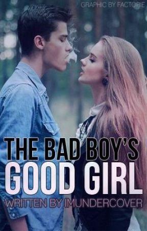 Good Girl Love Bad Boy : Boy's, Chapter, Begins, Wattpad