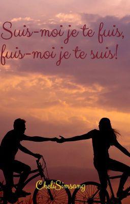 Suis Moi Je Te Fuis : Suis-moi, Fuis,, Fuis-moi, Suis..., {TERMINÉE}, Chapitre, Bonheur...déception..., Wattpad
