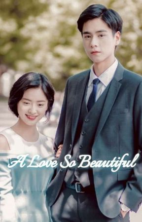 A Love So Beautiful : beautiful, Beautiful, (From, Series), Chinese, Drama, Chapter, (致我们单纯的小美好), Wattpad