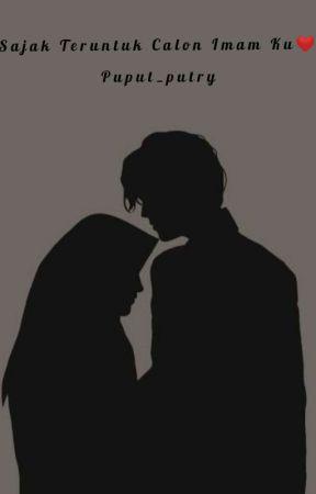 Puisi Cinta Islam Untuk Calon Imamku : puisi, cinta, islam, untuk, calon, imamku, SAJAK, TERUNTUK, CALON, IMAMKU💕, Sajak, Teruntuk, Calon, Imamku💕, Wattpad