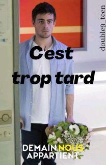 Demain C Est Trop Tard : demain, Demain, Appartient, C'est, Double9_teen, Wattpad