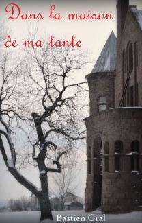 La Maison De Ma Tante : maison, tante, Maison, Tante, Bastien, Wattpad