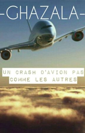Rever D Un Crash D Avion : rever, crash, avion, Chronique, Ghazala, Crash, D'avion, Comme, Autres, Partie, Wattpad