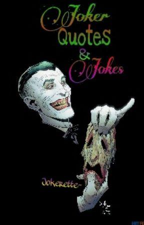 Jared Leto Joker Quotes : jared, joker, quotes, Joker, Quotes, Jokes, Jared, (Quotes), Wattpad