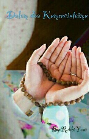 Doa Untuk Calon Imamku Kelak : untuk, calon, imamku, kelak, Dalam, Kumencintaimu, Untukmu, Calon, Imamku..., Wattpad