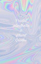 Pastel Aesthetic & Short Quotes Aesthetic Wattpad