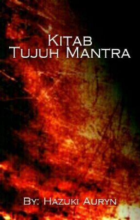 Kitab Mantra : kitab, mantra, Kitab, Tujuh, Mantra, Permulaan, Wattpad