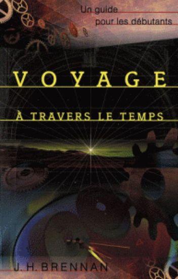 Voyage à Travers Le Temps : voyage, travers, temps, Voyage, Travers, Temps, Wattpad