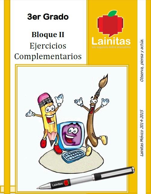 EJERCICIOS COMPLEMENARIOS LAINITAS 1°, 2° , 3°, 4° y 5° BIM 14-15 ...