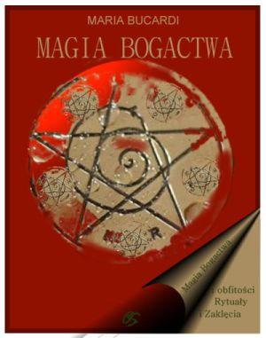 Magia bogactwa i obfitości - najlepsze rytuały finansowe, przyciaganie dobrobytu