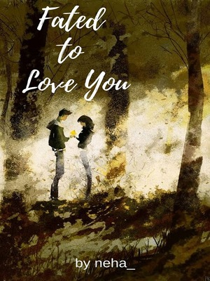 Download Fated To Love You : download, fated, Fated, Contemporary, Romance, Online, Webnovel, Official