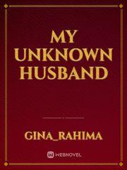 My Unknown Husband : unknown, husband, Unknown, Husband, Romansa, Historis, Online, Webnovel, Official