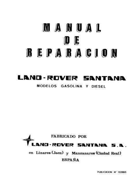 Manual De Taller Land Rover Santana Gasolina Y Diesel.pdf