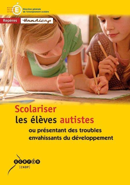 Direction Générale De L'enseignement Scolaire : direction, générale, l'enseignement, scolaire, Scolariser, élèves, Autistes, Présentant, Troubles, CRDRAL