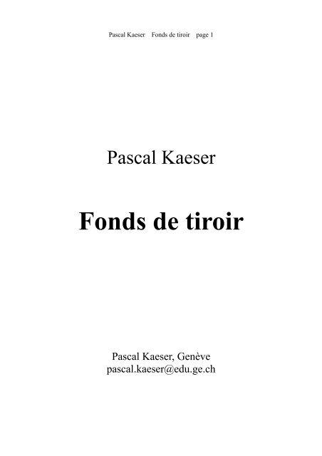 Rheteur Latin Qui Inspira Pascal : rheteur, latin, inspira, pascal, Fonds, Tiroir, Pascal, Kaeser