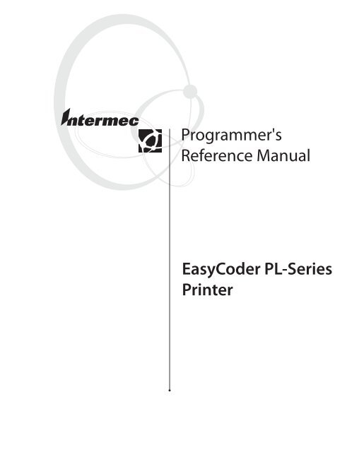 EasyCoder PL-Series Printer Programmer's Reference