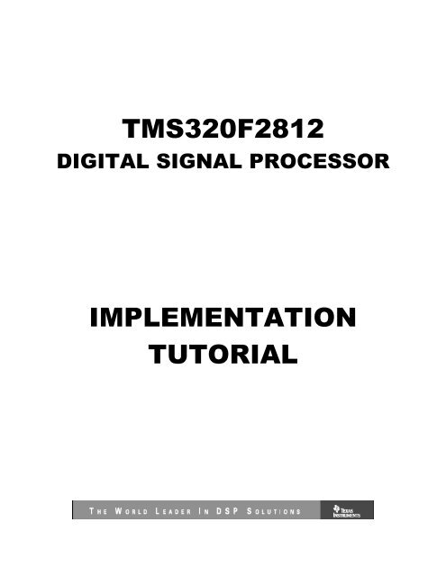 TMS320F2812 DSP Implementation Tutorial