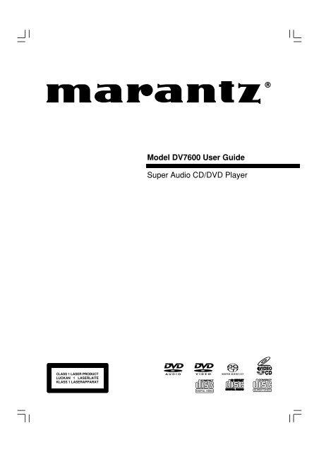 Model DV7600 User Guide Super Audio CD/DVD Player