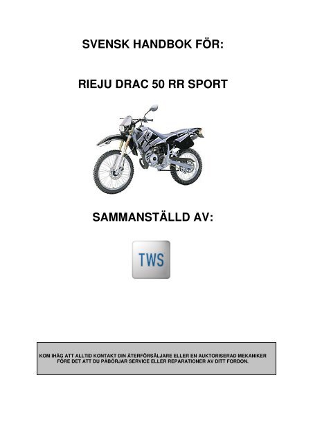 SVENSK HANDBOK FÖR: RIEJU DRAC 50 RR SPORT