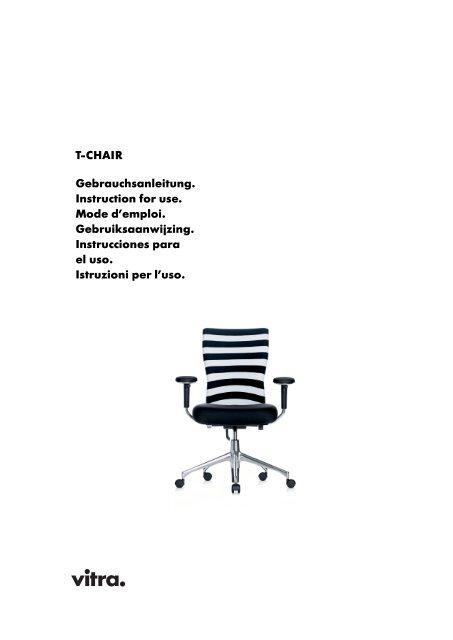T-CHAIR Gebrauchsanleitung. Instruction for use. Mode d