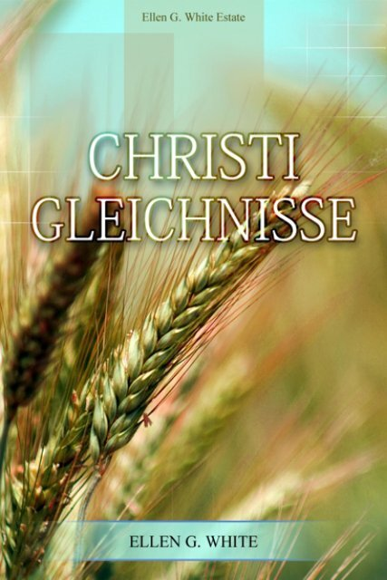 Christi Gleichnisse (1911) - kornelius-jc.net