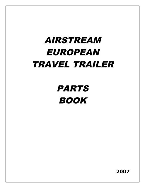 AIRSTREAM EUROPEAN TRAVEL TRAILER PARTS BOOK