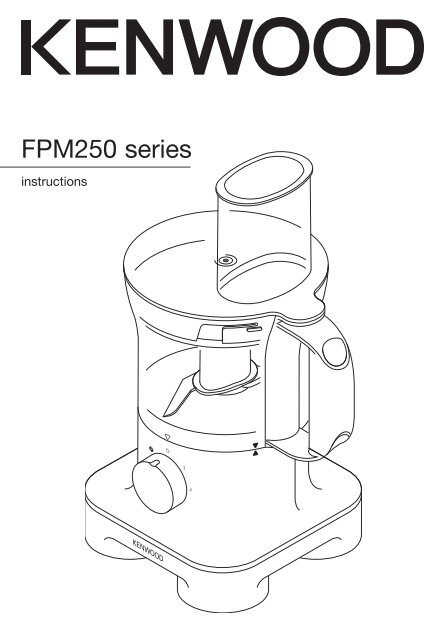 Kenwood Food Processor Instruction Manual FPM250 series
