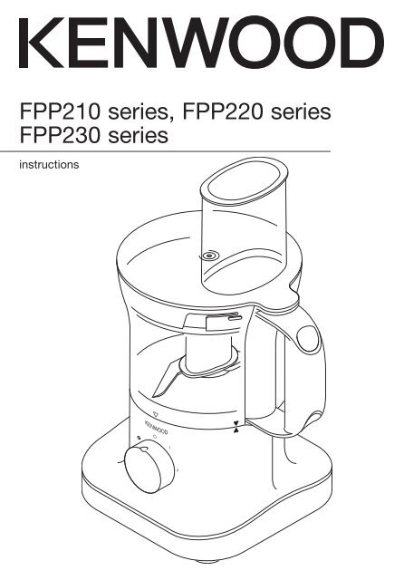 Kenwood Food Processor Instruction Manual FPP230 series