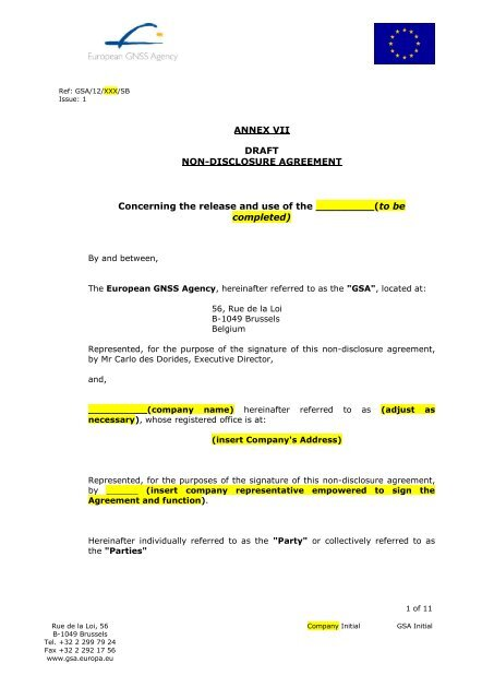 It is often used in business situations, where a new employee, potential investor, or partner will have access to valuable information. Annex Vii Non Disclosure Agreement Template European