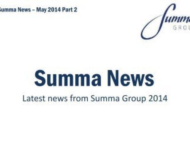 Summa Group News Part