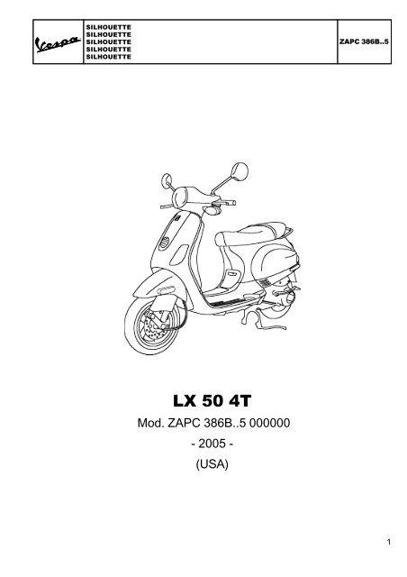 CATALOGUE OF SPARE PARTS VESPA LX 50 4T MOD. '05 USA
