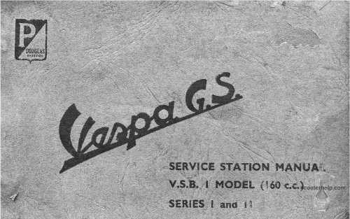 SERVICE STATION MANUAL Vespa GS 160 (VSB1T) 1962