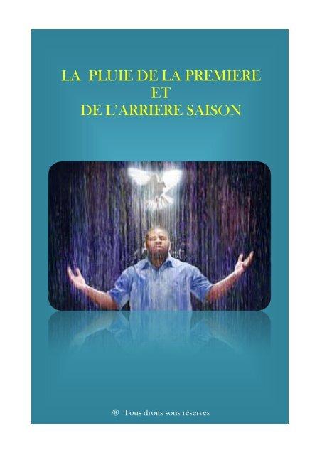 être Né De La Dernière Pluie : être, dernière, pluie, PLUIE, PREMIERE, L'ARRIERE, SAISON