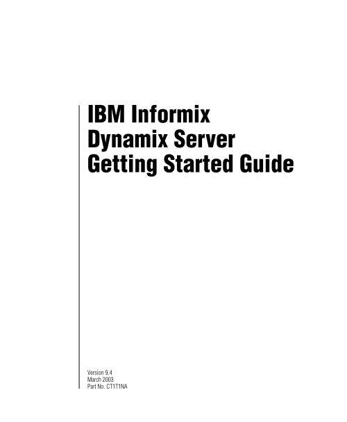 IBM Informix Dynamix Server Getting Started Guide