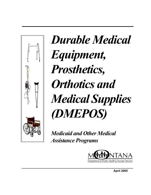 Durable Medical Equipment, Prosthetics, Orthotics and