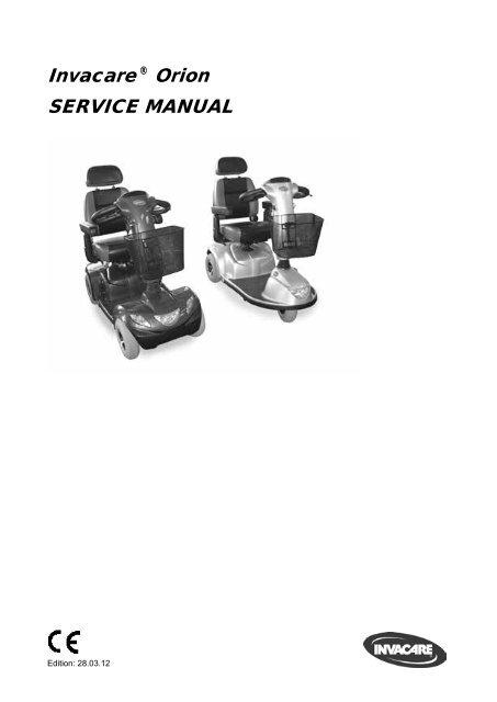 Invacare ® Orion SERVICE MANUAL