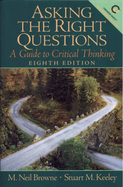 Asking the Right Questions, A Guide to Critical Thinking, 8th Ed