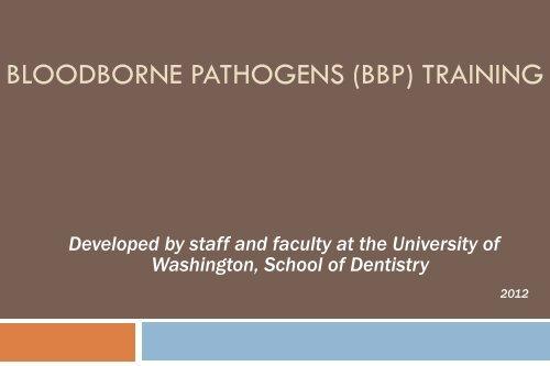 Bloodborne Pathogens Training Kit - School of Dentistry ...