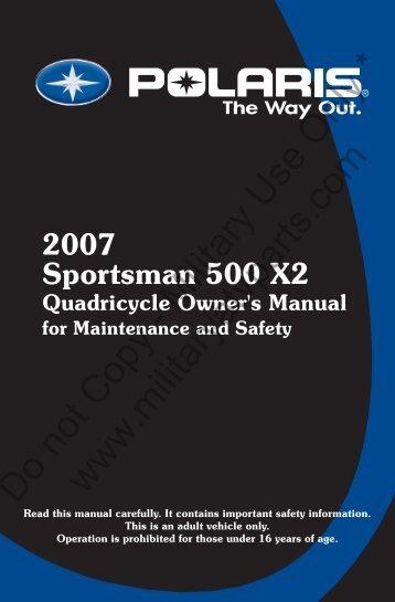 2007 Polaris Sportsman 500 X2 Owner S Manual Military Atv Parts