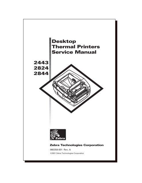 2443 2824 2844 Desktop Thermal Printers Service Manual