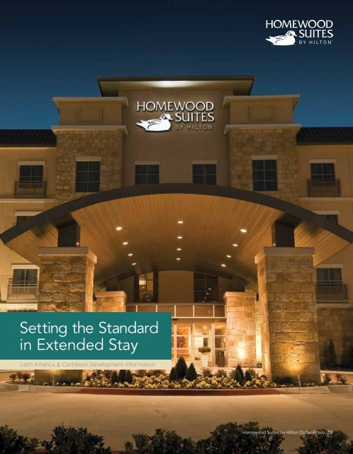 Setting The Standard In Extended Stay Hilton Worldwide