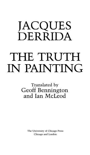 Le Gout De Sa Piqure : piqure, Jacques-derrida-the-truth-in-painting1