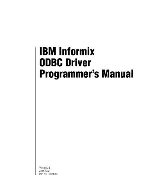 IBM Informix ODBC Driver Programmer's Manual