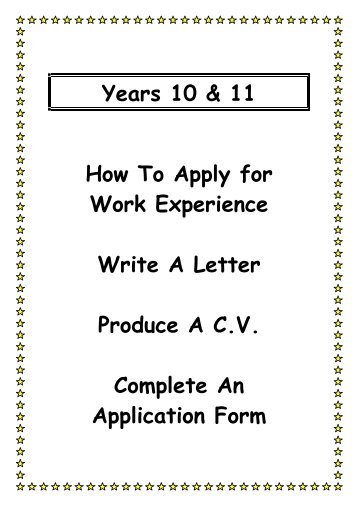 cover letter work experience year 10 Fail to mention work experience on your section 10 and you may a well post your   are having difficulty arranging suitable work experience in good time for their  application  they (especially year 10 students) expect the school to arrange it   at the end of the post i'll attach a hospital work experience request letter to help .
