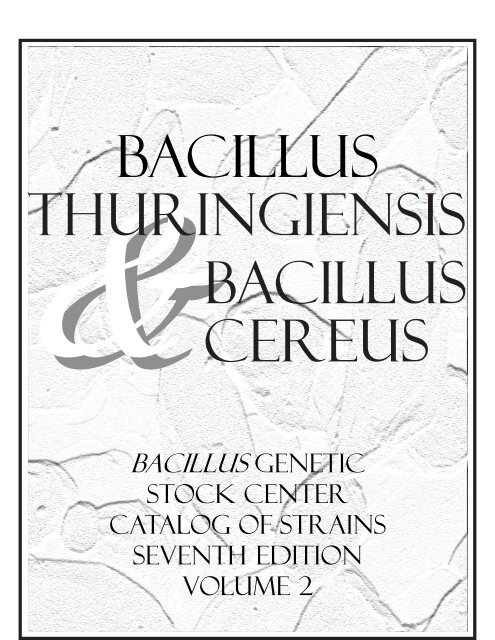 Bacillus Genetic Stock Center Catalog of Strains Seventh