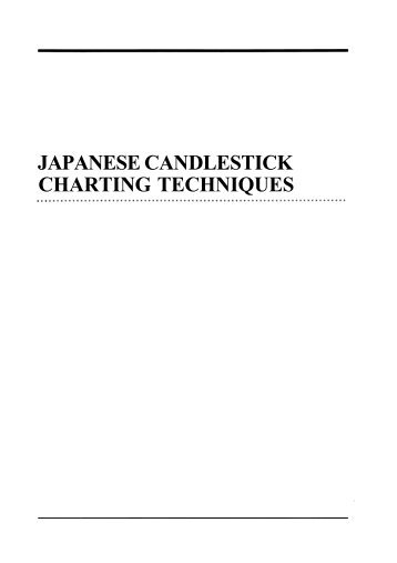 Japanese candlestick charting techniques psychonautic research also flashcards rh yumpu