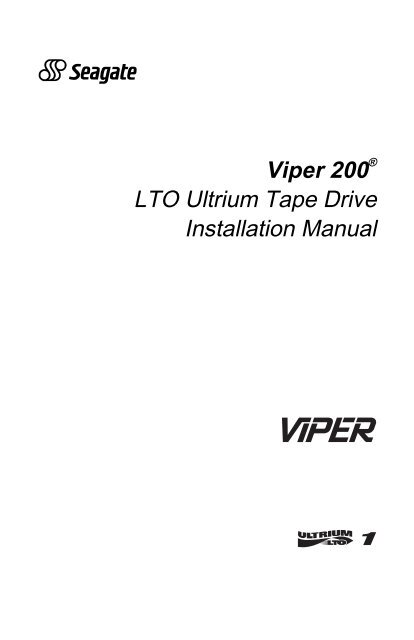Viper 200 LTO Ultrium Tape Drive Installation Manual